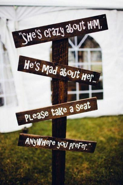 Fun Ceremony Seating Sign Wooden Rustic Wedding Ideas