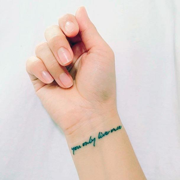 Quote Tattoo Womens Wrist